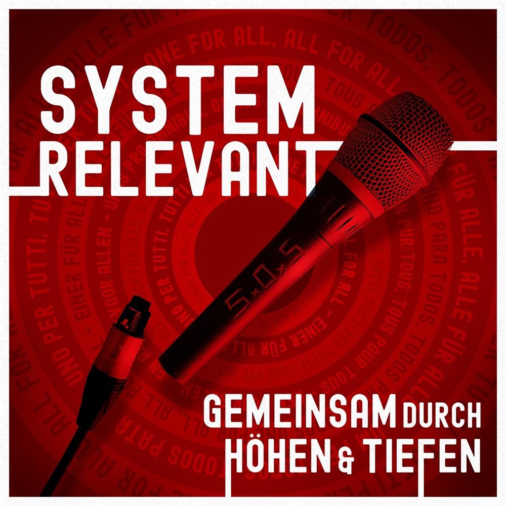 Systemrelevant - Gemeinsam durch Höhen&Tiefen, CD