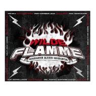 Wilde Flamme II - Geschichten bleiben Geschichten Single
