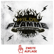 Wilde Flamme IV -Die Zeit kommt allein und ...